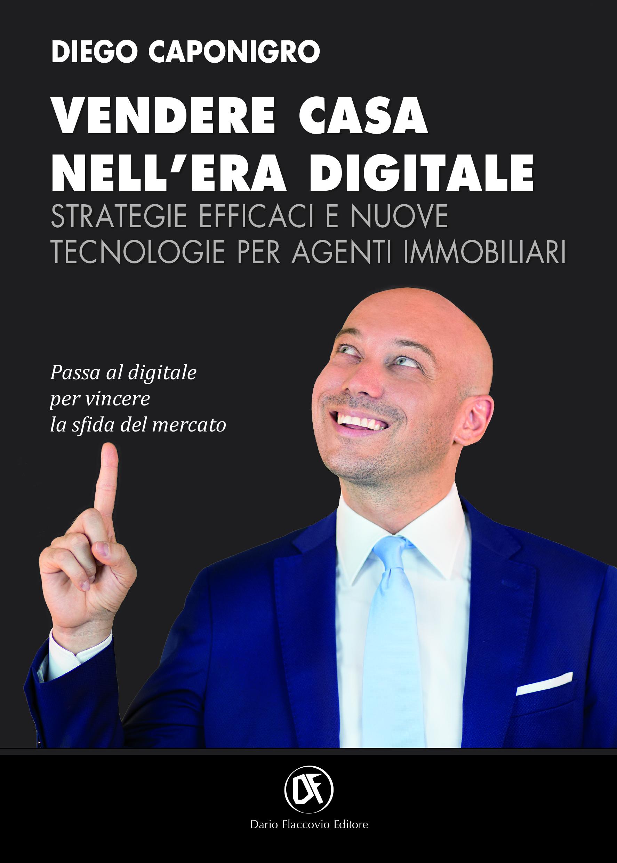 Agenti Immobiliari Trento intervista a diego caponigro, perché la digitalizzazione è